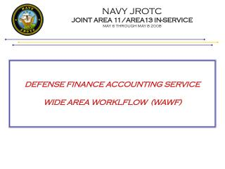 NAVY JROTC JOINT AREA 11/AREA13 IN-SERVICE MAY 6 THROUGH MAY 8 2008