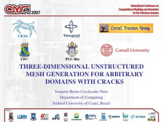 THREE-DIMENSIONAL UNSTRUCTURED MESH GENERATION FOR ARBITRARY DOMAINS WITH CRACKS