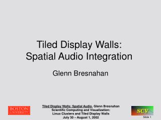 Tiled Display Walls:  Spatial Audio Integration