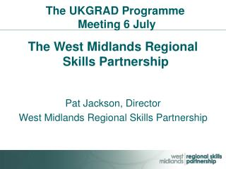 The UKGRAD Programme  Meeting 6 July