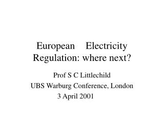 European	Electricity Regulation: where next?