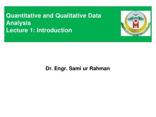 Quantitative and Qualitative Data Analysis Lecture 1: Introduction