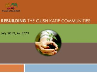Rebuilding  the Gush Katif Communities