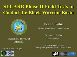 SECARB Phase II Field Tests in Coal of the Black Warrior Basin