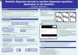 Realistic dispersion kernels in reaction-dispersion equations Application to the Neolithic