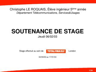 SOUTENANCE DE STAGE Jeudi 06/02/03
