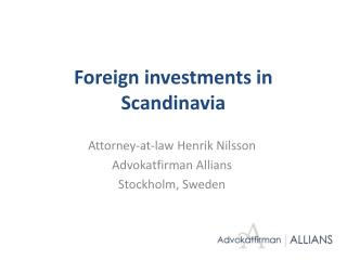 Foreign investments in Scandinavia