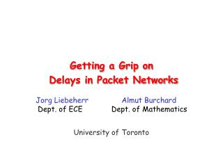Delays in Packet Networks