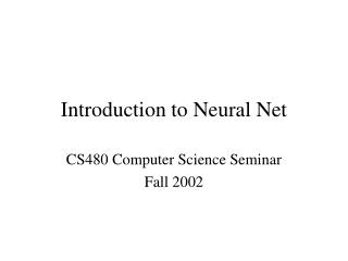Introduction to Neural Net