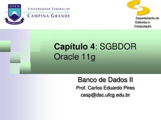 Capítulo 4 :  SGBDOR Oracle 11g