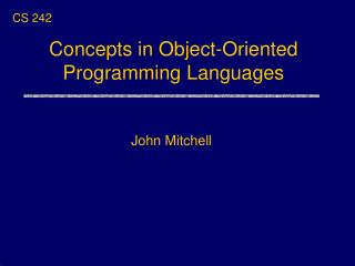 Concepts in Object-Oriented Programming Languages