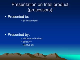 Presentation on Intel product (processors)