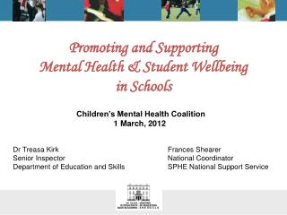 Promoting and Supporting  Mental Health & Student Wellbeing  in Schools