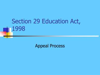 Section 29 Education Act, 1998