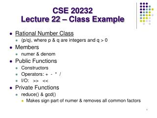 CSE 20232 Lecture 22 – Class Example