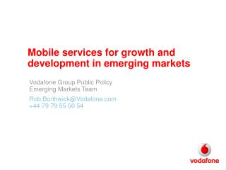 Mobile services for growth and development in emerging markets