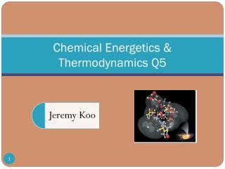 Chemical Energetics & Thermodynamics Q5
