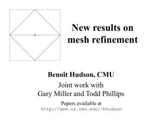 New results on mesh refinement