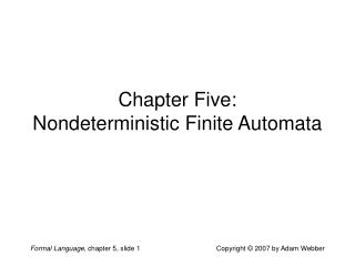 Chapter Five: Nondeterministic Finite Automata