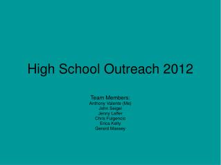 High School Outreach 2012