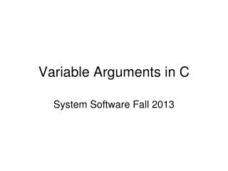 Variable Arguments in C