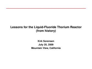 Lessons for the Liquid-Fluoride Thorium Reactor (from history)