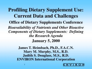 Profiling Dietary Supplement Use:  Current Data and Challenges