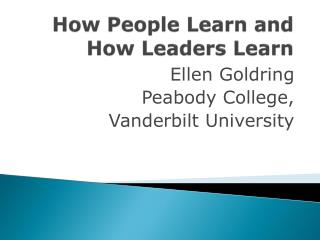 How People Learn and How Leaders Learn