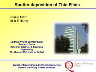 Sputter deposition of Thin Films