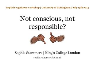 Implicit cognitions workshop | University of Nottingham | July 15th 2014