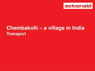 Chembakolli – a village in India Transport
