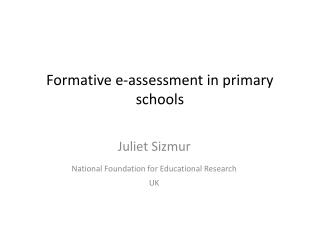 Formative e-assessment in primary schools