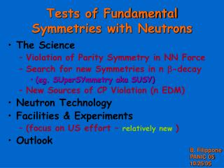 Tests of Fundamental Symmetries with Neutrons