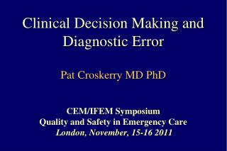 Decision Making in Emergency Medicine