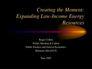 Creating the Moment: Expanding Low-Income Energy Resources