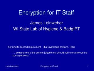 Encryption for IT Staff