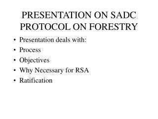 PRESENTATION ON SADC PROTOCOL ON FORESTRY