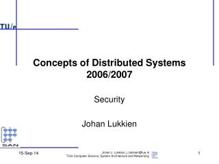 Concepts of Distributed Systems 2006/2007