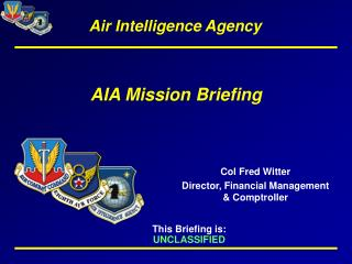 AIA Mission Briefing