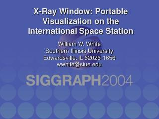 X-Ray Window: Portable Visualization on the International Space Station
