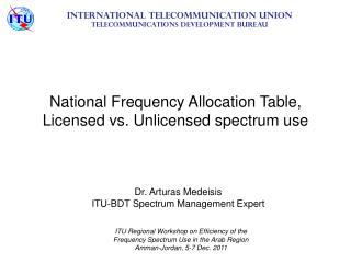 National Frequency Allocation Table, Licensed vs. Unlicensed spectrum use