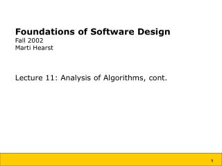 Foundations of Software Design Fall 2002 Marti Hearst