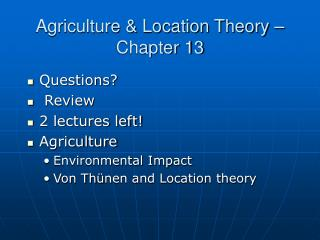 Agriculture & Location Theory – Chapter 13
