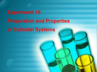 Experiment 15    Preparation and Properties of Colloidal Systems