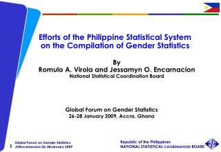 Efforts of the Philippine Statistical System  on the Compilation of Gender Statistics