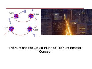 Thorium and the Liquid-Fluoride Thorium Reactor Concept