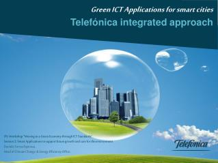 Green ICT Applications for smart cities Telefónica integrated approach