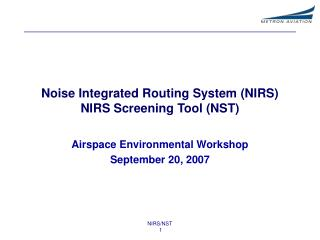 Noise Integrated Routing System (NIRS) NIRS Screening Tool (NST)