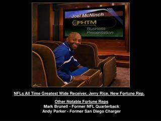 NFLs All Time Greatest Wide Receiver, Jerry Rice. New Fortune Rep.