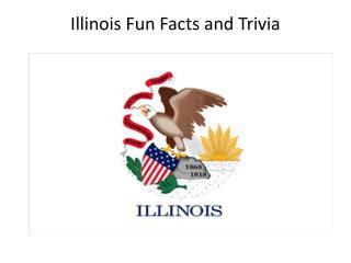 Illinois Fun Facts and Trivia